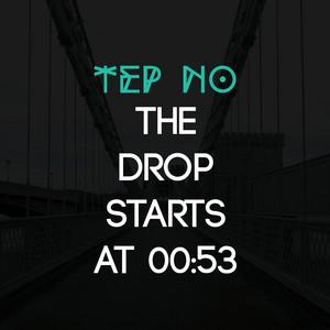 The Drop Starts At 00:53