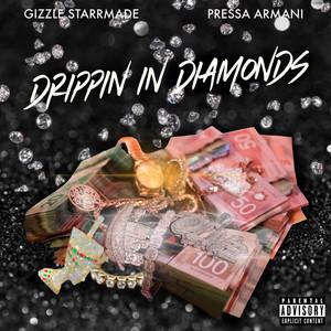 Drippin in Diamonds