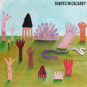 Happy Now by Shapes in Calgary
