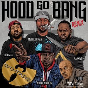 Hood Go Bang! (Remix) [feat. Redman, Method Man, Raekwon, U-God, Mathematics] Albümü