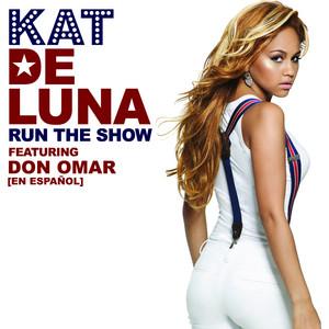 Run The Show featuring Don Omar [en Espanol]