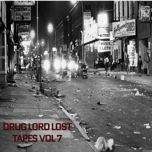 Drug lord lost tapes vol 7