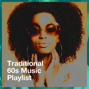 Traditional 60s Music Playlist album