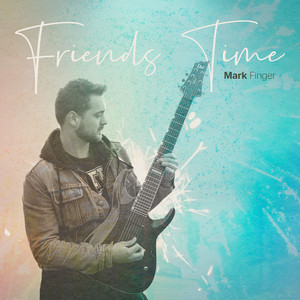 Friends Time album