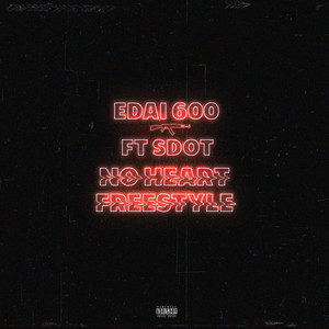 No Heart Freestyle