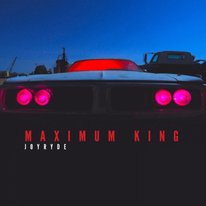 MAXIMUM KING