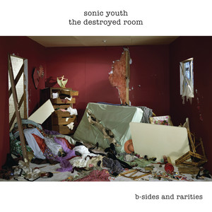 Sonic Youth - The Destroyed Room