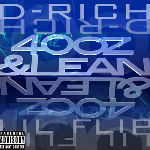 40oz & Lean