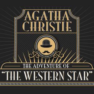 Hercule Poirot: The Adventure of the Western Star (Unabridged)