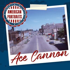 American Portraits: Ace Cannon album