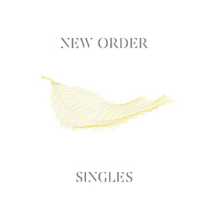 Singles  - New Order