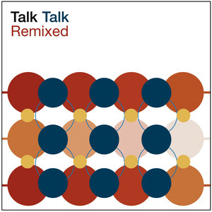 Life's What You Make It - Extended Mix; 2003 Remaster by Talk Talk, Tim Friese-Greene