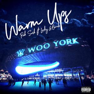 Warm Ups (feat. Leeky G Bando)