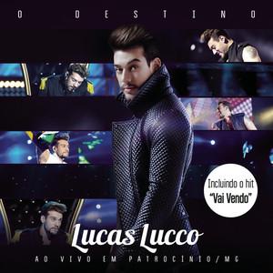 O Destino  - Lucas Lucco