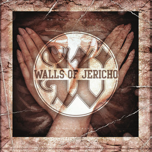 Relentless by Walls of Jericho