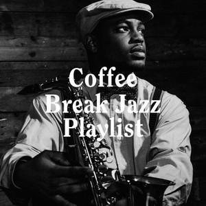 Coffee Break Jazz Playlist album