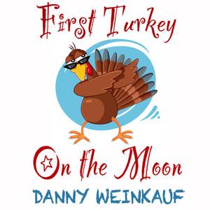 First Turkey on the Moon