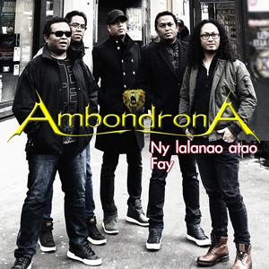 Ny Lalanao Atao (Ambondrona)