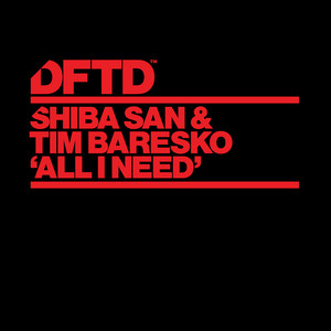 Tim Baresko & Shiba San – All I Need (Studio Acapella)