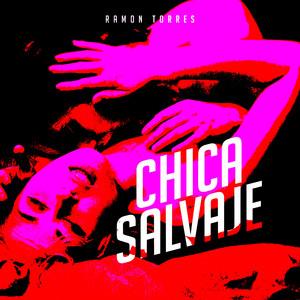 Chica Salvaje album