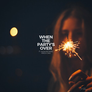 When The Party's Over