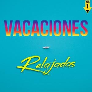 Vacaciones Relajadas Vol. 1