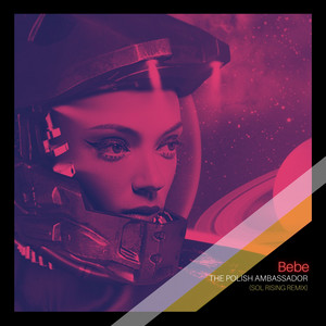 Bebe (Sol Rising Remix)