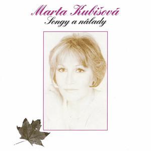 Marta Kubišová - Songy A Nálady