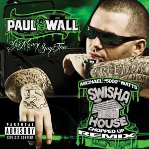Get Money Stay True (SwishaHouse Chopped Up Remix Explicit U.S. Version)