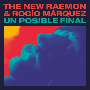 Un Posible Final (feat. Rocío Márquez)