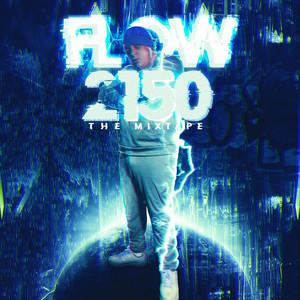 Flow 2150, The Mixtape