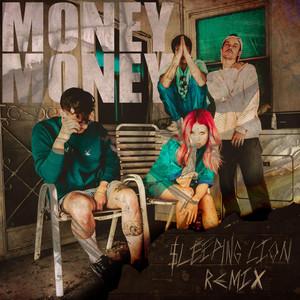 Money Money (Sleeping Lion Remix)