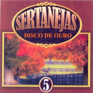 Sertanejas Disco de Ouro, Vol. 5