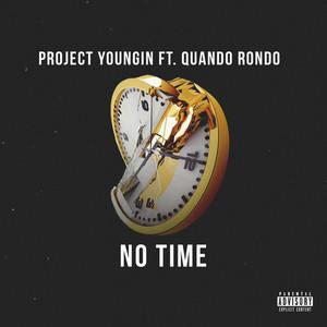 No Time (feat. Quando Rondo)