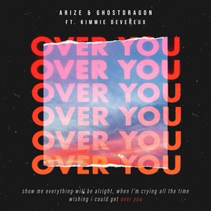 Arize & GhostDragon ft Kimmie Devereux – Over You (Studio Acapella)