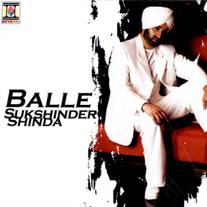 Balle Feat. Chessire Cat & Tenashus by Sukshinder Shinda