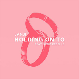 Holding on To