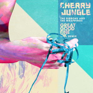 The Ribbons and the Wrappings (Great Good Fine Ok Remix)