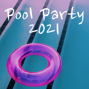 Pool Party 2021