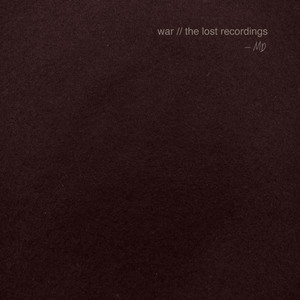 War (The Lost Recordings)