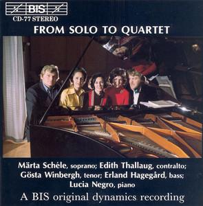 Schumann / Brahms / Schubert / Mendelssohn: From Solo Till Quartet