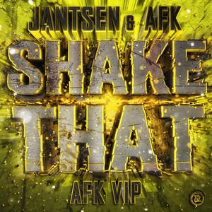 Shake That (AFK VIP)