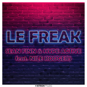 Le Freak  - Sean Finn & Dj Blackstone Mix cover art