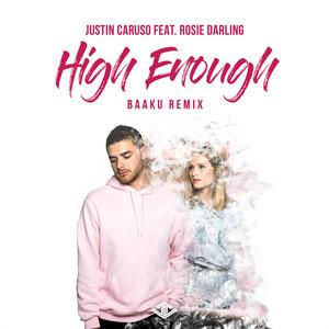 High Enough (Baaku Remix)