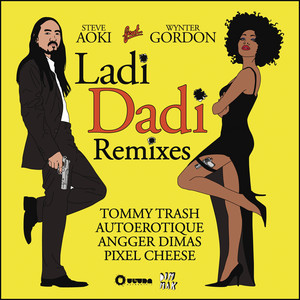 Steve Aoki Ft Wynter Gordon –  Ladi Dadi (Studio Acapella)