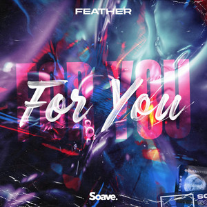 For You by Feather