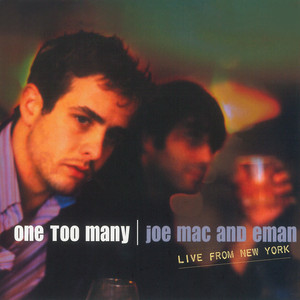 One Too Many: Live from New York