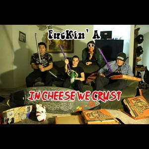 In Cheese We Crust album