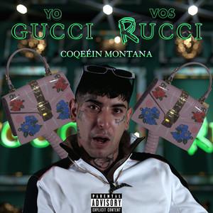 Yo Gucci, Vos Rucci