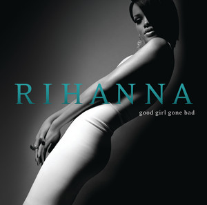 Good Girl Gone Bad (Deluxe)